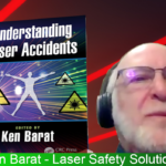 Understanding Laser Accidents Ken Barat Header