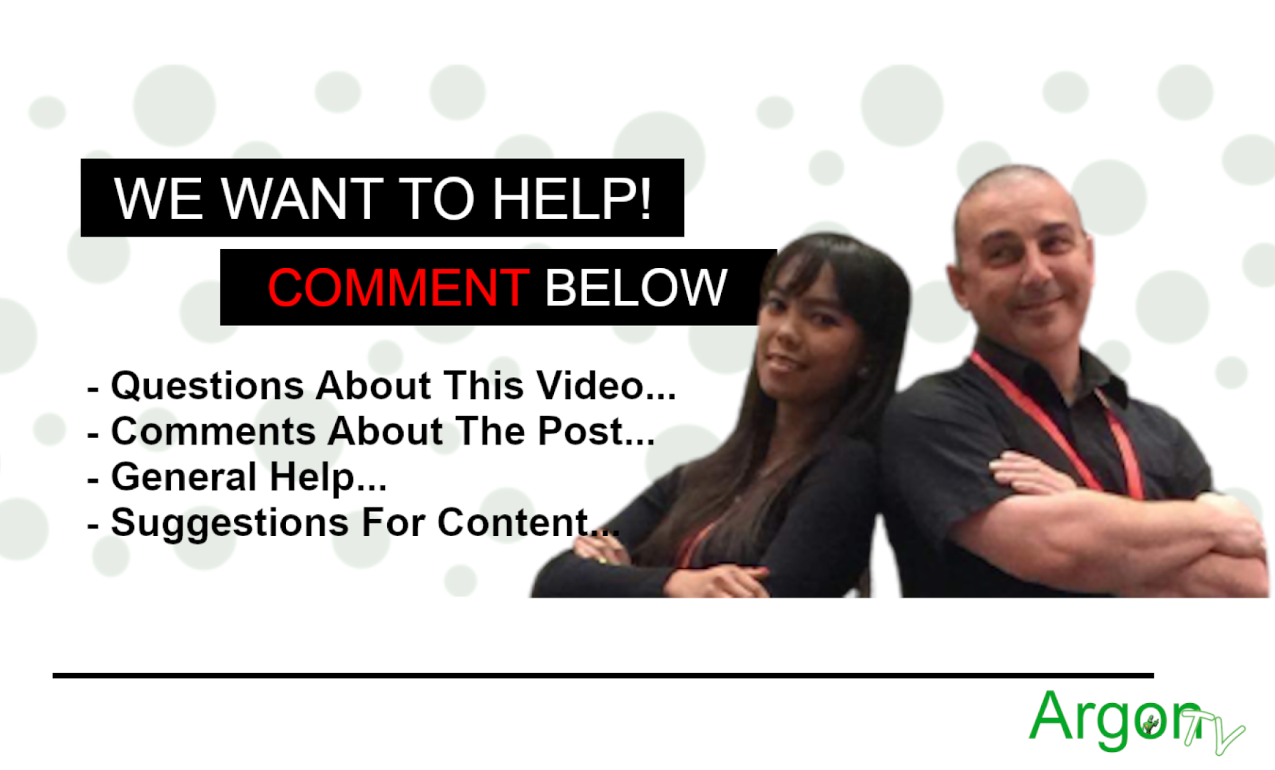 We Want To Help At ArgonTV