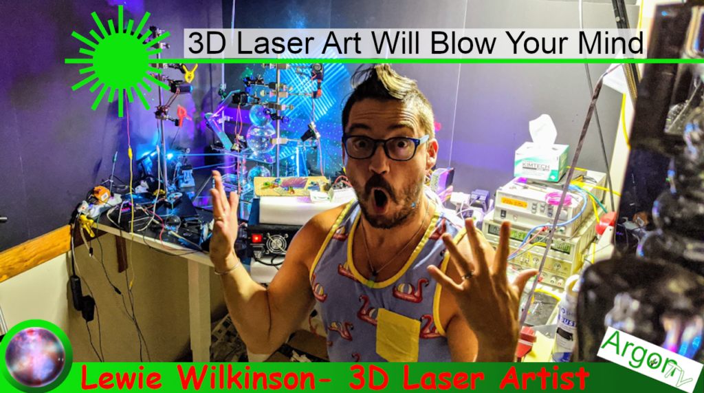 Lewie Wilkinson 3D Laser Art